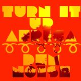 Turn it up Africa- DEM noise