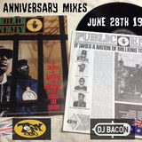 Selection #5 Public Enemy 30th Anniversary Megamix Session June 2018 Mr Spin & DJ Bacon