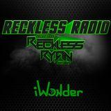 Reckless Radio 11 (iWonder Guest Mix)