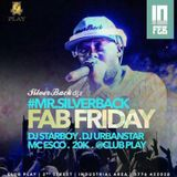 FabFridays 10th Feb 2017 hostedBy Mr Silverback ( Silverbackdjz )