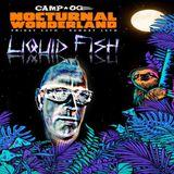 Liquid Fish - Nocturnal Wonderland 2019 @ Camp OG