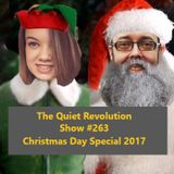 The Quiet Revolution 25-12-17 Christmas Special