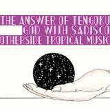 The Answer of Tengoku