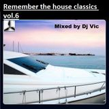 Remember the house classics.6 Mixed by VictorSewing