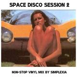 Space Disco Session 2 - Non-Stop Vinyl Mix by Simplexia