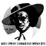 The Blues Brothers Café # 20 Otis Rush/Elmore James/Pigmeat Markham/Jerry Butler/Smokey Robinson
