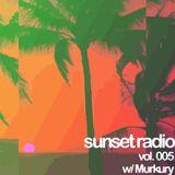 Sunset Radio Vol. 005 w/ Murkury