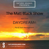 The Matt Black show (January 2018)