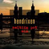 hendrixen - melting pot mix