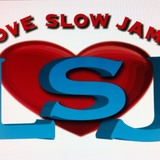 Love Slow Jams Ep 15- Guess You Didn't Know