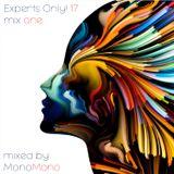 Experts Only! 17. (Mix One) - MonoMono