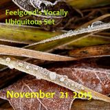 Feelgood's Vocally Ubiquitous Set