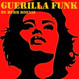 Guerilla Funk: Dance Like It's '07