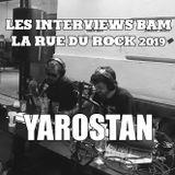 Les Interviews BAM @ la Rue du Rock 2019 : Yarostan