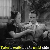 Take a walk on the mild side
