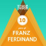 10 Years Of Franz Ferdinand