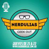 NERDULIAS - 008 - 01-06-2017 - JUEVES DE 21 A 22 POR WWW.RADIOOREJA.COM.AR