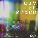 Out of Space - Disco & House special w/Aoife & Phil Scott 9.05.18