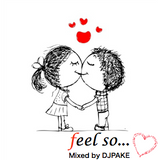 feel so...love