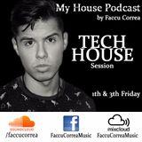 My House Podcast By Faccu Correa #01