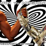 BREAKFAST - Man Vs Machine - Mix Tekno_2011