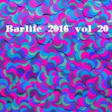 BARLIFE 2016 VOL 20 - you give me something