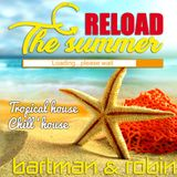 Reload The Summer - Tropical & Chill House