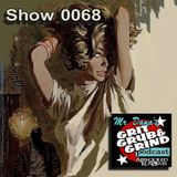 Mr. Dana's GRIT GRUB & GRIND Show 0068