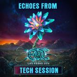 Echoes from EDC - Las Vegas 2016 [Tech Session]
