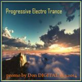 105_PROGRESSIVE ELECTRO TRANCE promo by Don DIGITAL 13.3.2014