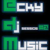 EckyDjMusic-Session#2