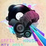 Effil - House Mix 2011