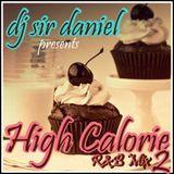 High Calorie R&B Mix Pt.II