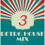 Dance to the house vol.3 - Retro House mix