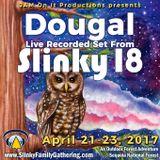 Dougal - Slinky 18 Live - April 2017