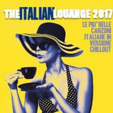 ITALIAN LOUNGE 2017 - ROMA ON MY MIND