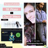 Pop Art junto a  Titi Plaza & Oscar Meza