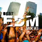 BEST EDM Mix #2