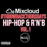 #ThrowbackThursday: Oldskool Hip-Hop & R'n'B - Vol 1