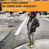Hold Your Corner w/ Jonny Dub & Strategy 1st March 2017