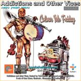 Addictions and Other Vices 498 -  Colour Me Friday