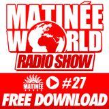 #Matinéeworld 27