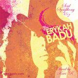 Soul Symphony II - an Ode to Erykah Badu part 1