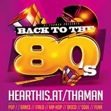 ThaMan - Back To The 80s (The Delight)