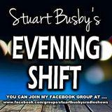 THE EVENING SHIFT - STUART BUSBY - EARTUNES RADIO - 17-6-2018