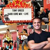 TONY GRECO HARD CORE MIX - LIVE MANOTICK