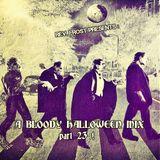 A Bloody Halloween Mix, Part 23 !