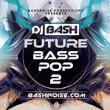 DJ Bash - Future Bass Vol. 2