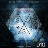 STARS 010 - The Podcast - Summer Edition - Mixed by Blame, Mark12 & Marco Miani