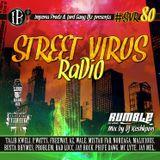 Street Virus Radio 80